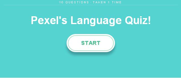 https://www.qzzr.com/c/quiz/202248/pexel-s-language-quiz